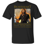 Braveheart T-shirt 25th Anniversary 1995 - 2020 Tee
