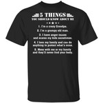 5 Things You Should Know About Me Grandpa T-shirt