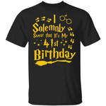I Solemnly Swear That It's My 41st Birthday T-shirt Harry Potter Tee