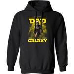 Best Dad In The Galaxy The Mandalorian Dad Hoodie