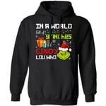 Xmas Hoodie In The World Full Of Grinches Be A Cindy Lou Who Hoodie