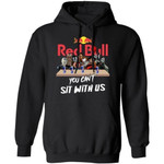 You Can't Sit With Us Horror Movies Characters Drink Red Bull Hoodie