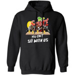 You Can't Sit With Us Horror Movies Characters Drink Squirt Hoodie