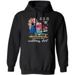 This Is My Elsa & Anna Hallmark Movie Watching Shirt Hoodie Frozen Xmas Gift