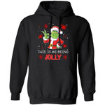 This Is Me Being Jolly Grinch Christmas Hoodie Xmas Gift