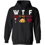 WTF Wine Turkey Family Thanksgiving Hoodie Nice Gift
