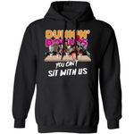 You Can't Sit With Us Horror Movies Characters Drink Dunkin Donuts Hoodie