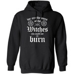 We Are The Sons Of The Witches You Can Not Burn Hoodie Halloween Costume