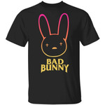 Bad Bunny Shirt Funny Gift For Fans