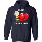 Valentine's Hoodie Be My Valentine Charlie Brown Hoodie Lovely Gift
