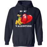 Valentine's Hoodie Be My Valentine Pluto Hoodie Lovely Gift