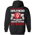 Mess With My Girlfriend Not Even God Can Save You From My Wrath Hoodie