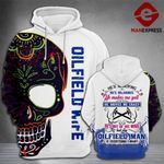 Oilfield Wife 3D printed hoodie LMT