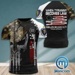 Massachusetts 3% Patriot When Tyranny Becomes Law Rebellion Becomes Duty  Tshirt 3d - All Over Print ARA408