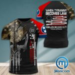 Tennessee 3% Patriot When Tyranny Becomes Law Rebellion Becomes Duty  Tshirt 3d - All Over Print ARA408