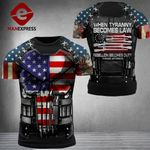 US 3% Patriot When Tyranny Becomes Law Tshirt 3d - All Over Print ARA608