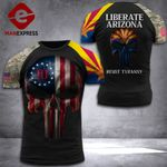 Arizona Liberate Patriot Tshirt 3d - All Over Print DH2608PDT