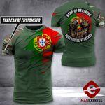 AH Personalized Portugal Veterans TSHIRT 3D PRINTED SEP-DT06