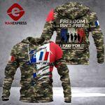 French Freedom Isn't Free Hoodie 3D Print 11092021HVQ