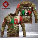 Italian Freedom Isn't Free Hoodie 3D Print 11092021HVQ