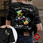 Texas Don't Follow Me Tshirt 3D Print PDT280921