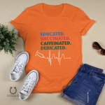 Educated Vaccinated Caffeinated Dedicated Shirts,Front Line Hero Shirt, Nurse Hero Shirt, They Become Superhero, Essential Doctor Medical