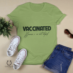 Vaccinated Because I'm Not Stupid Shirt,Vaccinated Shirt,Proud Member Of The Vaccinated Club Shirt,Quarantine Shirt,Quarantined Shirt,