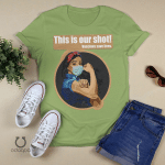 This Is Our Shot, Pro Vaccine Shirt, Vaccinated AF, Vaccines Save Lives T-Shirt, Nurse Shirt, Covid Vaccine Shirt, Pro Vaccination Shirt