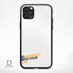 Be Satisfied With Your Life Phone Cases