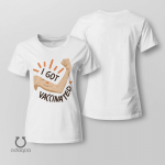 I Got Vaccinated Shirt, Vaccinated AF Tee for Her, Pro Vaccine, Gift For Mom, Sarcastic Shirt for Women, no 1001