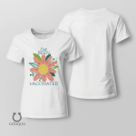 I've Been Vaccinated Shirt, Vaccinated AF Tee for Her, Pro Vaccine, Gift For Mom, Sarcastic Shirt for Women, no 801