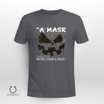 """""""A mask tells us more than a face."""" , Funny Shirt, Trick or Treat Shirt, Happy Halloween Shirt"""
