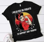 I Wear Red On Fridays Tees For Military Women Mom Wife T-Shirt Memorial Day Shirt Military Gifts T Shirt Hoodie Sweater VA95