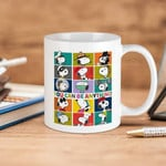White Mug Snoopy Cartoon Peanuts You Can Be Anything Premium Sublime Ceramic Coffee Mug Y97