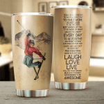 Skiing laugh love live Gift for lover Day Travel Tumbler All Over Print TL97