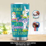 Personalized I Teach The Cutest Little Bunnies In 1st Grade Gift for lover Day Travel Tumbler All Over Print TL97