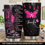 Personalized Quitting Is Not Breast Cancer Awareness Gift for lover Day Travel Tumbler All Over Print TL97