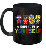Black Mug Dare To Be Yourself Autism Awareness Superheroes Premium Sublime Ceramic Coffee Mug Y97