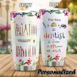 Dentist Colorful Personalized 10 Gift for lover Day Travel Tumbler All Over Print TL97