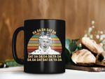 Black Mug Da Da Da Dat Da Da Da Da Dat Da Mug The Windsors TV Show Mug The Madness of King George Vintage Retro Premium Sublime Ceramic Coffee Mug H99