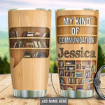 Personalized Book Lover Communication Wood Style Gift for lover Day Travel Tumbler All Over Print TL97
