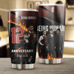 Being Human 12th Anniversary 2008 2020 Design Gift For Lover Gift For Fan Day Travel Tumbler All Over Print H99