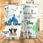 Custom name love Mickey You Are Never Old For Disney Gift for lover Day Travel Tumbler All Over Print TL97