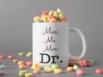 White Mug From Miss Ms. Mrs. to Dr. Mug Doctors Gifts Mug Doctor Lover Mug Premium Sublime Ceramic Coffee Mug H99