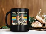 Black Mug You Ain't Alright Spider Mug Goodfellas Movie Mug Jimmy Conway Mug Tommy DeVito Mug Retro Vintage Premium Sublime Ceramic Coffee Mug H99