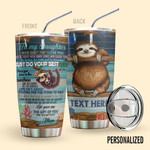 To My Daughter Personalized Sloth 5 Gift for lover Day Travel Tumbler All Over Print TL97