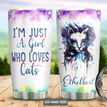 Custom name Cat im just a girl who loves cats Gift for lover Day Travel Tumbler All Over Print TL97
