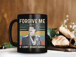 Black Mug Forgive Me If I Don't Shake Hands Mug Tombstone Movie Mug Doc Holliday Mug Val Kilmer Mug Vintage Premium Sublime Ceramic Coffee Mug H99