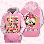 Adorable Minnie My Emotions I Don't Feel Like Being An Adult Today 3D All Over Printed Shirt Hoodie Y97