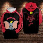 Dumbo Disney The Very Things That Hold You Down Are Going To Light You Up 3d All Over Printed Shirt Hoodie Y97